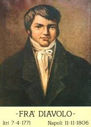 11 novembre 1806 muore l'Eroe Fra' Diavolo ma nasce un Mito Napoletano