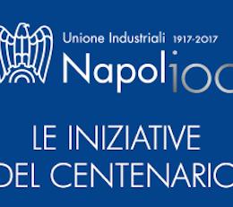 Unione Industriali Napoli: il centenario che…….. non c'è