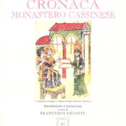 Cronache Monastero Cassinese    Leone Marsicano & Pietro Diacono