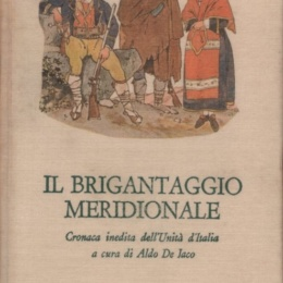 Aldo De Jaco – Dall'esercito di Garibaldi a quello dei briganti