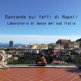 Danzando sui tetti di Napoli