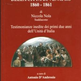 """""""DIARI DELLA CITTA' DI VENAFRO 1860-1861"""""""