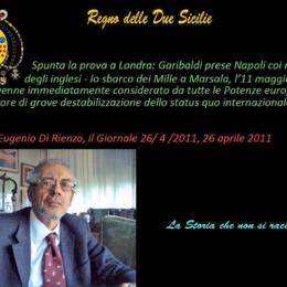 Spunta la prova a Londra: Garibaldi prese Napoli coi maneggi degli inglesi