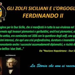 GLI ZOLFI SICILIANI E L'ORGOGLIO DI FERDINANDO II