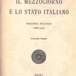 GIUSTINO FORTUNATO – IL MEZZOGIORNO E LO STATO ITALIANO 1°