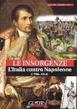 Le Insorgenze. L'Italia contro Napoleone (1796-1814)