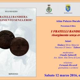 "I FRATELLI BANDIERA BANDIERA ""Risorgimento senza Eroi?"""