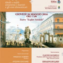 1799 ideali e realtà attraverso i martiri e gli eroi dimenticati, Scafati Maggio 2016