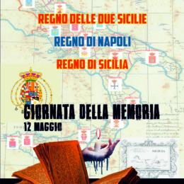 """""""GIORNATA DELLA MEMORIA"""" del Regno delle Due Sicilie del Regno di Napoli e del Regno di Sicilia"""