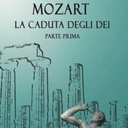 Mozart – La Caduta Degli Dei