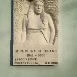 RICORDO DI MICHELINA DI CESARE A 150 ANNI DALLA MORTE, 30 AGOSTO 1868