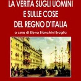 La verita sugli uomini e sulle cose del Regno d'Italia
