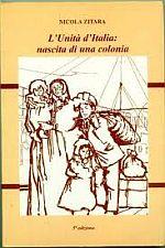 Nicola Zitara – L'Unità d'Italia: nascita di una colonia