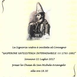"""""""GASPERONE…UN' ESISTENZA INTERMINABILE!!!! 1793-1882"""" EVENTO A SONNINO 22 LUGLIO 2017"""
