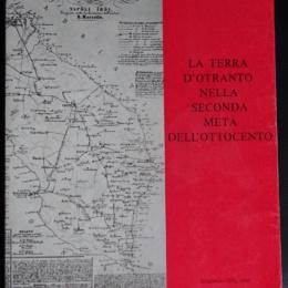 La soppressione delle corporazioni religiose in Terra d'Otranto dal 1862 al 1881