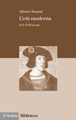 «L'età moderna XVI-XVIII secolo»