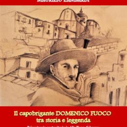 Il Brigante Domenico Fuoco in alta Terra di Lavoro di Maurizio Zambardi