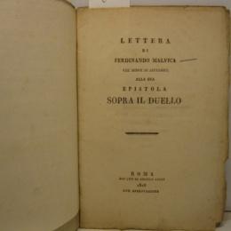 Lettera del Cav. Griffi uno dei 12 Eletti del Minicipio di Napoli nel 1860…..al Barone Commendatore Ferdinando Malvica.»