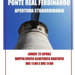 PONTE REAL FERDINANDO APERTURA STRAORDINARIA