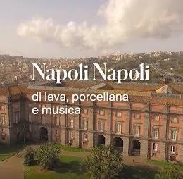 Napoli, Napoli di lava, di porcellana e di musica al Museo di Capodimonte