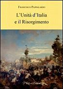 FRANCESCO PAPPALARDO, L'Unità d'Italia e il Risorgimento