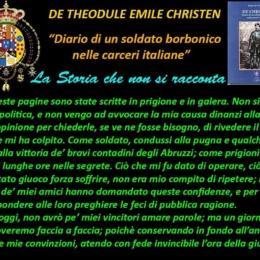 DE THEODULE EMILE CHRISTEN  Journal de ma captivite suivi du recit d'une campagne dans les Abruzzes Diario di un soldato borbonico nelle carceri italiane