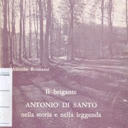 ISTORIA DELLA VITA DEL BRIGANTE ANTONIO DI SANTO
