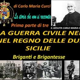 LA GUERRA CIVILE NEL REGNO DELLE DUE SICILIE (III)