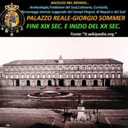 La storia del Palazzo Reale di Napoli dalla sua realizzazione ai giorni nostri
