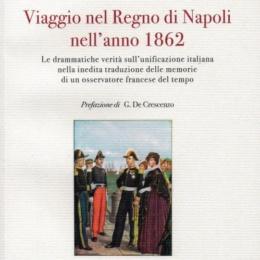 DUE SICILIE: LE DRAMMATICHE CONDIZIONI NEL 1862, IN UN LIBRO DI OSCAR DE POLI