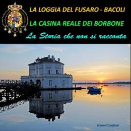 """La Loggia del Fusaro da """"REAL CASA DEI BORBONE"""""""