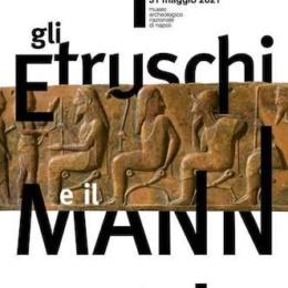 Gli Etruschi e il Mann al Museo Archeologico Nazionale di Napoli