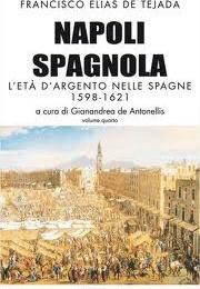 Recensione libraria: Napoli spagnola di Elias de Tejada