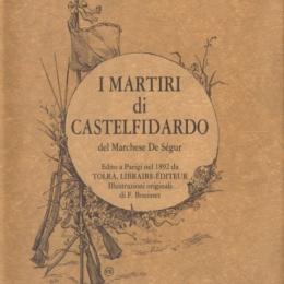 La battaglia di Castelfidardo e il vero volto della Rivoluzione
