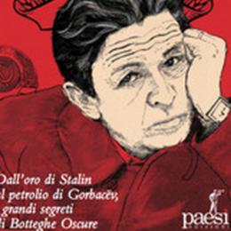 """Dall'oro di Stalin a Berlinguer, in un libro i segreti """"rossi"""