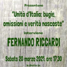 Unità d'Italia: bugie, omissioni e verità nascoste di Fernando Riccardi
