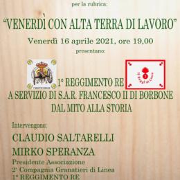 1^REGGIMENTO RE A SERVIZIO DI S.A.R. FRANCESCO II DI BORBONE DAL MITO ALLA STORIA