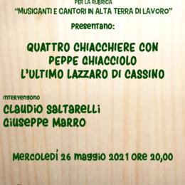 QUATTRO CHIACCHIERE CON PEPPE GHIACCIOLO L'ULTIMO LAZZARO DI CASSINO