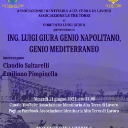 """Ing.Luigi Giura, genio Napolitano, genio Mediterraneo"" ne parliamo con Emiliano Pimpinella"