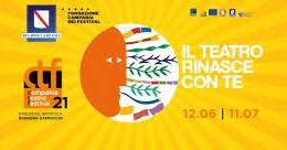CAMPANIA TEATRO FESTIVAL 2021, IL TEATRO RIPARTE