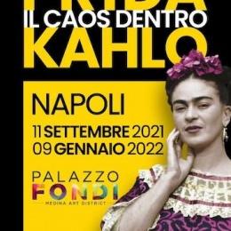 Frida Kalho: Il caos dentro. Un'anima femminile e una forte energia vitale