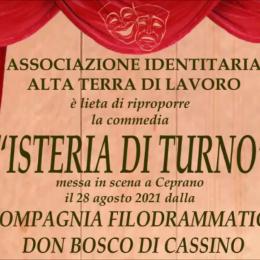 """""""ISTERIA DI TURNO"""" SPETTACOLO DELLA FILODRAMMATICA DON BOSCO ANDATO IN SCENA A CEPRANO IL 28 AGOSTO 2021"""